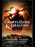 Giants, Gods, and Dragons: Exposing the Fallen Realm and the Plot to Ignite the Final War of the Ages
