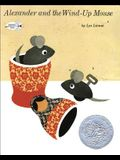Alexander and the Wind-Up Mouse: (Caldecott Honor Book)