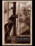 A Treatise on Money: The Pure Theory of Money and The Applied Theory of Money. Complete Set