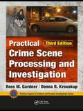 Practical Crime Scene Processing and Investigation, Third Edition