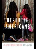 Deported Americans: Life After Deportation to Mexico