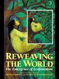Reweaving the World: The Emergence of Ecofeminism