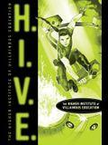 H.I.V.E., 1: Higher Institute of Villainous Education