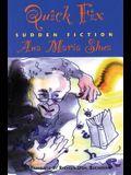 Quick Fix: Sudden Fiction