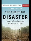 The Flight 981 Disaster: Tragedy, Treachery, and the Pursuit of Truth
