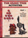 The Music Tree Activities Book: Part 1