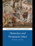 Antiochus and Peripatetic Ethics