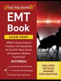 EMT Book Exam Prep: NREMT Study Guide and Practice Test Questions for the EMT Basic Exam (Emergency Medical Technician) [3rd Edition]