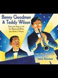 Benny Goodman & Teddy Wilson: Taking the Stage as the First Black-And-White Jazz Band in History