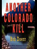Another Colorado Kill: (A Jim West Mystery Thriller Series Book 4)
