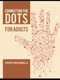 Connecting the Dots for Adults