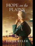 Hope on the Plains, Volume 2: The Dakota Series, Book 2