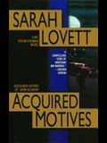 Acquired Motives: A Dr. Silvia Strange Novel