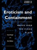 Eroticism and Containment: Notes from the Flood Plain