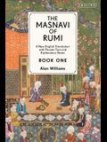The Masnavi of Rumi, Book One: A New English Translation with Explanatory Notes