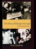 Story of Boogie-Woogie: A Left Hand Like God