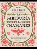 Sabiduria de Los Chamanes, La
