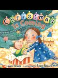Christmas Is Coming (Carolrhoda Picture Books)