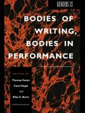 Genders 23: Bodies of Writing, Bodies in Performance