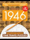 Born in 1946: Your Life in Wordsearch Puzzles