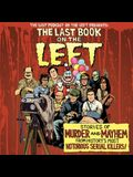 The Last Book on the Left Lib/E: Stories of Murder and Mayhem from History's Most Notorious Serial Killers