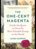 The One-Cent Magenta: Inside the Quest to Own the Most Valuable Stamp in the World