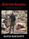 Hunting Namibia: A Brief Hunting Survey of Namibia