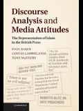 Discourse Analysis and Media Attitudes: The Representation of Islam in the British Press