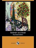 Salaman and Absal (Illustrated Edition) (Dodo Press)