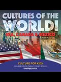 Cultures of the World! USA, Canada & Mexico - Culture for Kids - Children's Cultural Studies Books