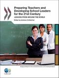 Preparing Teachers and Developing School Leaders for the 21st Century: Lessons from Around the World