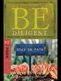 Be Diligent: Serving Others as You Walk with the Master Servant, Mark