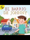 El Barrio de Johnny: Johnny's Neighborhood