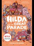 Hilda and the Great Parade: Hilda Netflix Tie-In 2