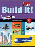Build It! Things That Fly: Make Supercool Models with Your Favorite Lego(r) Parts
