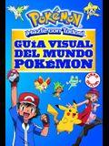 Guía Visual del Mundo Pokémon / Pokemon Visual Companion
