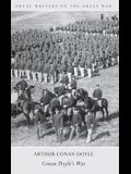 Great Writers on the Great War Conan Doyle's War