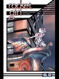Rocket Girl Volume 2: Only the Good