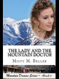 The Lady and the Mountain Doctor