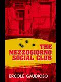 The Mezzogiorno Social Club, Volume 137