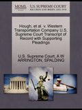 Hough, et al. V. Western Transportation Company U.S. Supreme Court Transcript of Record with Supporting Pleadings