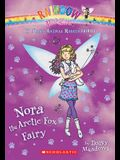 Nora the Arctic Fox Fairy: A Rainbow Magic Book (The Baby Animal Rescue Fairies #7)
