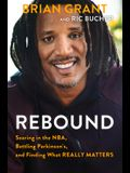 Rebound: Soaring in the Nba, Battling Parkinson's, and Finding What Really Matters