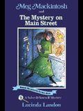 Meg Mackintosh and the Mystery on Main Street
