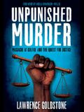 Unpunished Murder: Massacre at Colfax and the Quest for Justice (Scholastic Focus)