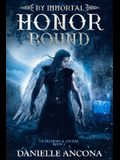 By Immortal Honor Bound