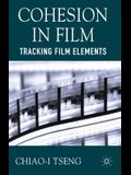 Cohesion in Film: Tracking Film Elements