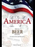 Small Brand America IV: Special Beer Edition: A Look at 26 Craft Breweries
