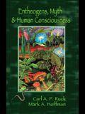Entheogens, Myth & Human Consciousness