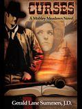 Curses, a Mobley Meadows Novel